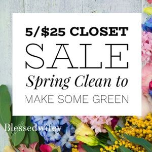 5 for $25 Clearance Sale!